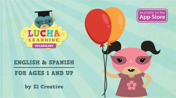 Lucha Learning: English & Spanish for Ages 1 & Up!